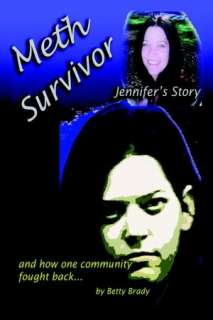 meth survivor jennifer s betty brady paperback $ 17 99