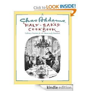 Chas Addams Half Baked Cookbook: Charles Addams, Allen Weiss: