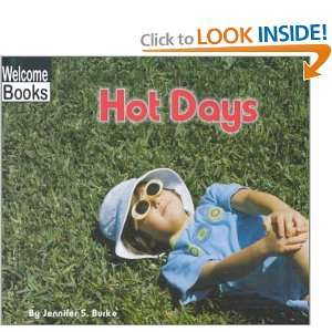 Hot Days (Welcome Books Weather Report) (9780516231198