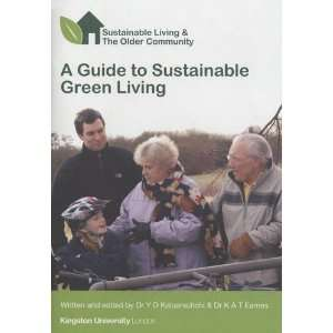 A Guide to Sustainable Green Living: Sustainable Living
