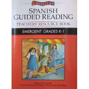 Spanish Guided Reading, Teachers Resource Book, Emergent