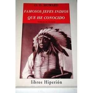 Famosos jefes indios que he conocido (9788475174716