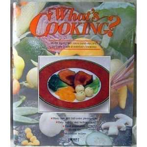 Whats Cooking? (More Than Two Thousand Recipes To Vary Your Everyday