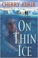 BARNES & NOBLE  On Thin Ice by Cherry Adair, Random House Publishing
