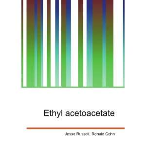 Ethyl acetoacetate Ronald Cohn Jesse Russell Books