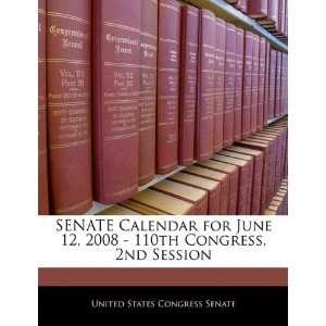 SENATE Calendar for June 12, 2008   110th Congress, 2nd