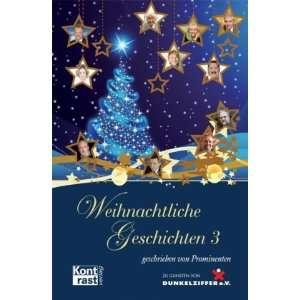 Weihnachtliche Geschichten 3 (9783941200159): Alida