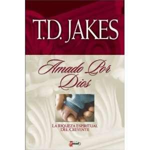 Amado por Dios (9789879038604) T. D. Jakes Books