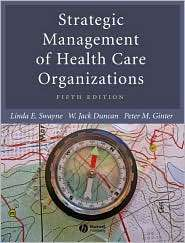 Strategic Management of Health Care Organizations, (1405124326), Linda