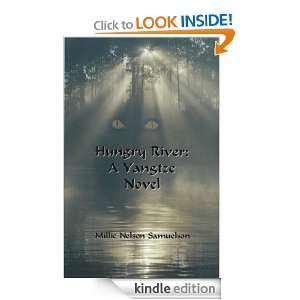 Hungry River: A Yangtze Novel (Yangtze Dragon Trilogy): Millie Nelson