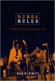 Mobutus Zaire, (0822341123), Bob W. White, Textbooks   Barnes & Noble