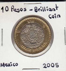 Banco de Mexico $ 10 Pesos Coin 2005 Brilliant, Nice Circulated