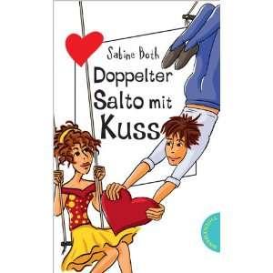 Salto mit Kuss (9783522501194) Sabine Both, Birgit Schössow Books