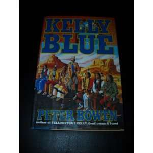 Kelly Blue (9780517582862) Peer Bowen Books
