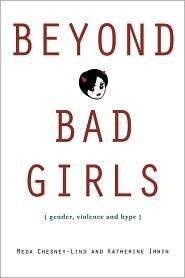 Bad Girls, (0415948282), Meda Chesney Lind, Textbooks   Barnes & Noble