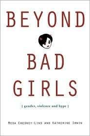 Bad Girls, (0415948282), Meda Chesney Lind, Textbooks   Barnes & Noble