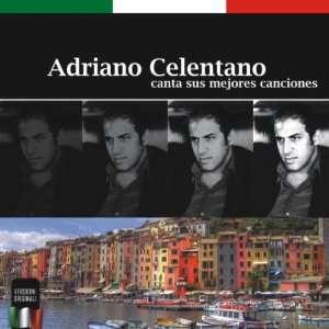 Canta Sus Mejores Canciones Adriano Celentano Music
