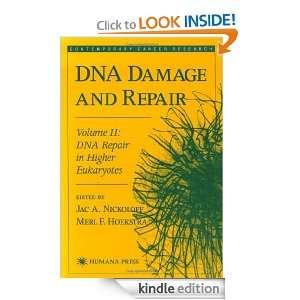 DNA Damage and Repair Volume II DNA Repair in Higher Eukaryotes 2