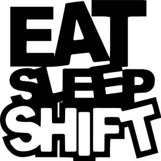 EAT SLEEP SHIFT DECAL STICKER JDM drift racing honda