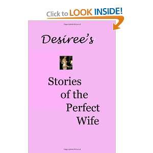 Stories Of The Perfect Wife (9781438248448): Desiree Davidson: Books