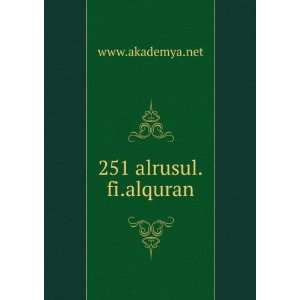251 alrusul.fi.alquran www.akademya.net Books