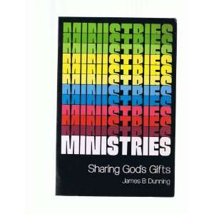 Gods Gifts (A Pace book) (9780884891239) James B. Dunning Books