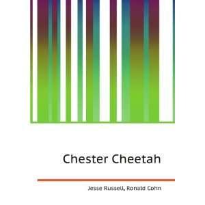 Chester Cheetah: Ronald Cohn Jesse Russell:  Books