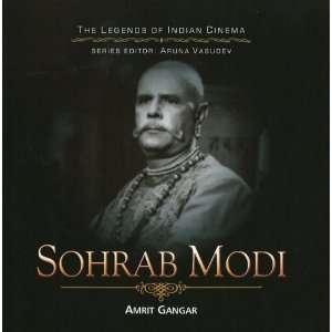 Sohrab Modi [Hardcover] Amrit Gangar Books