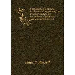 of John and Hannah Fincher Russell Isaac S. Russell Books