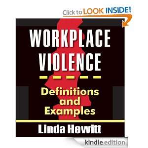 WORKPLACE VIOLENCE: Definitions and Examples (Corporate Perspectives