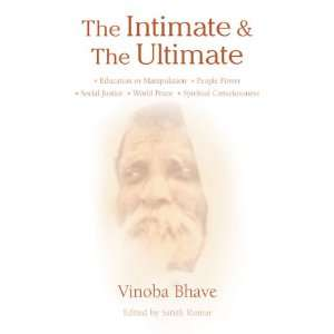 Intimate & Ultimate (9781903998397): Vinoba Bhave: Books