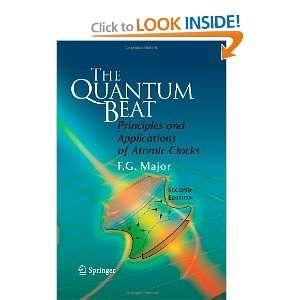 Applications of Atomic Clocks (9780387695334): Fouad G. Major: Books