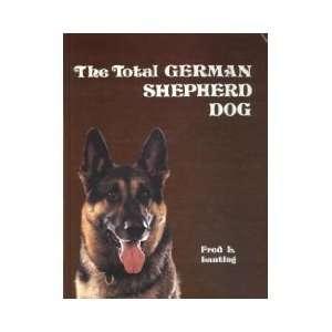 The Total German Shepherd Dog (9780931866432): Fred L. Lanting: Books