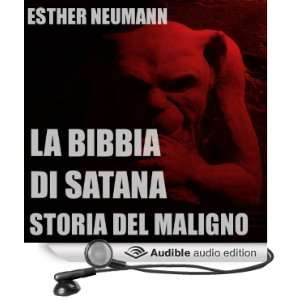 La Bibbia Di Satana: Storia Del Maligno [The Bible of Satan