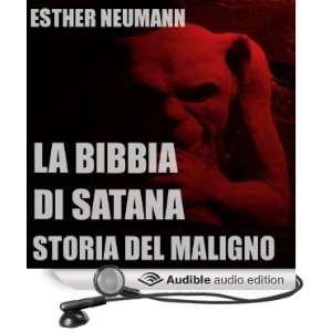 La Bibbia Di Satana: Storia Del Maligno [The Bible of Satan