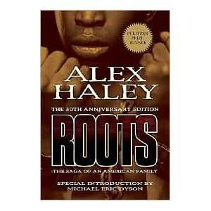 Roots Publisher: Vanguard Press; Anv edition: Alex Haley: Books