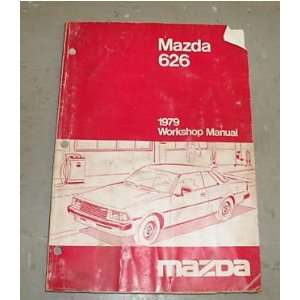 1979 Mazda 626 Workshop Service Repair Shop Manual Oem mazda Books