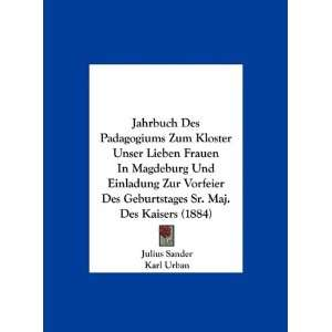 ) (German Edition) (9781162520872) Julius Sander, Karl Urban Books