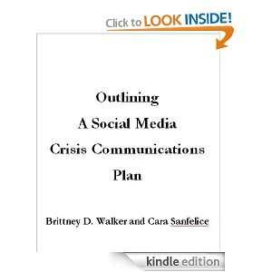 Outlining a Social Media Crisis Communications Plan Cara Sanfelice