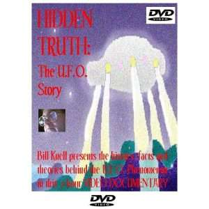 Hidden Truth The UFO Story Bill Knell Movies & TV