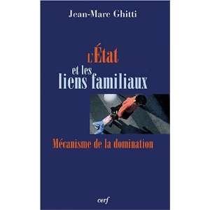 mecanisme de la domination (9782204075343): Jean Marc Ghitti: Books