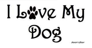 Stencil for Sign I Love My Dog(s) CUTE with Paw Print
