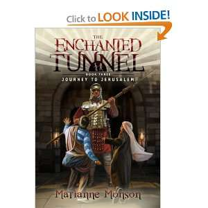 the enchanted tunnel book three journey to jerusalem and over