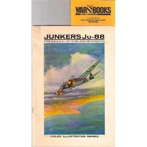 Junkers Ju 88, type A 5 & A 4 (Caler illustrated series