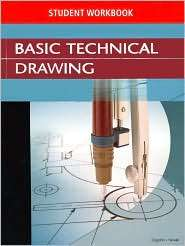 Basic Technical Drawing, Student Workbook, (0078457491), McGraw Hill