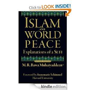 Islam and World Peace: Explanations of a Sufi: M. R. Bawa Muhaiyaddeen