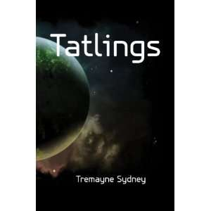 Tatlings: Tremayne Sydney: Books