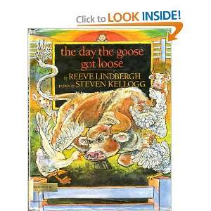 Got Loose (9780803704091): Reeve Lindbergh, Steven Kellogg: Books