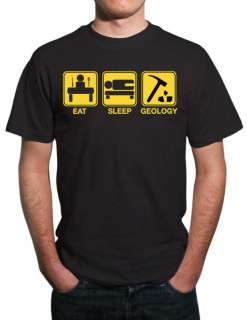 Eat, Sleep, Geology Funny Geologist T Shirt All Sizes