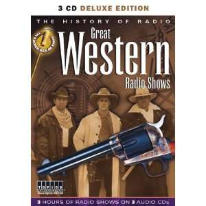 History of Radio Great Westerns (Golden Age of Radio